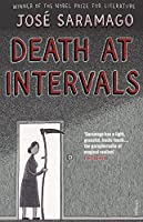 Death at Intervals