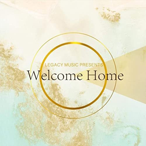 Legacy Music - Welcome Home (Live) 2019
