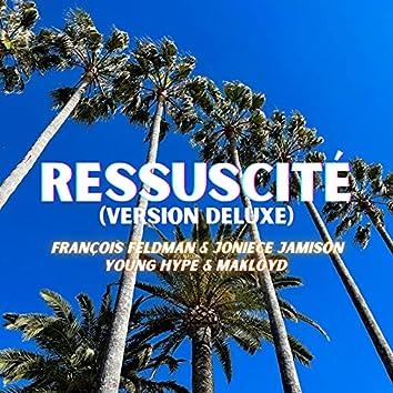 Ressuscité (Version Deluxe)