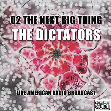 The Next Big Thing (Live)