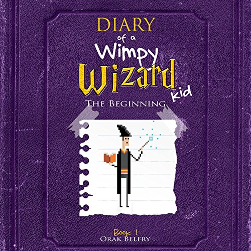 Diary of a Wimpy Wizard Kid: The Beginning cover art
