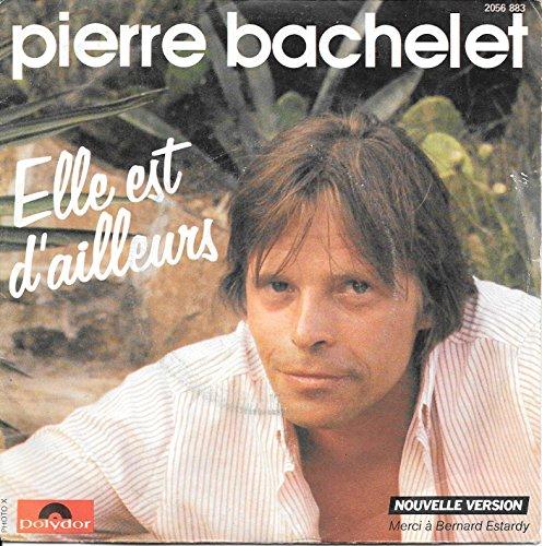 Pierre Bachelet Elle Est D\'Ailleurs / Carnaval original rare French France Song Chanson 45 rpm 7 inch Vinyl Pop Rock Record