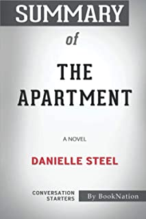 Summary of The Apartment: A Novel by Danielle Steel: Conversation Starters