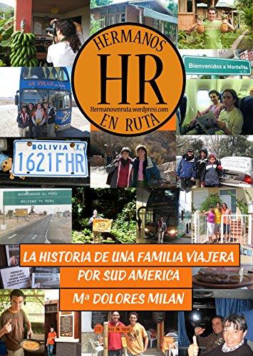 El libro de los Hermanos en Ruta: La historia de una familia viajera por Sudamérica