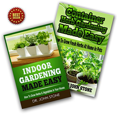 Indoor Gardening & Container Herb Gardening Box Set: The Urban Gardener's Beginner's Pack audiobook cover art
