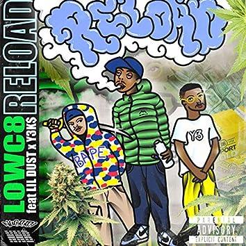 Reload (feat. Y3K$, Lil Dust)