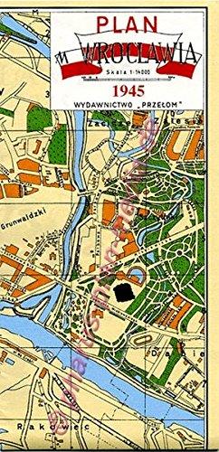 Plan m. Wroclawia (Breslau) 1945