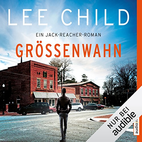 Größenwahn (Jack Reacher 1) audiobook cover art