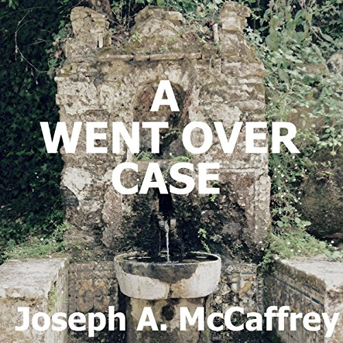 A Went over Case                   By:                                                                                                                                 Joseph A. McCaffrey                               Narrated by:                                                                                                                                 Michael Sutherland                      Length: 9 hrs and 42 mins     Not rated yet     Overall 0.0