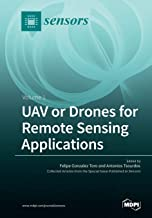 UAV or Drones for Remote Sensing Applications: Volume 1