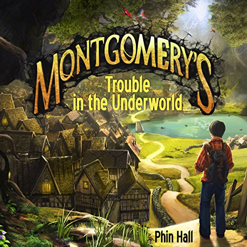 Montgomery's Trouble in the Underworld audiobook cover art