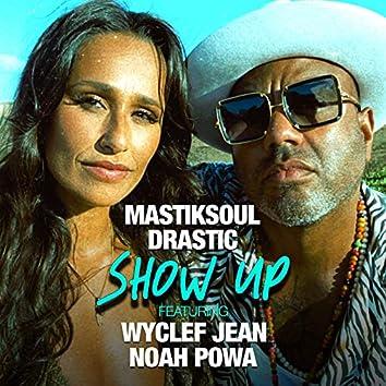 Show Up (Remix)