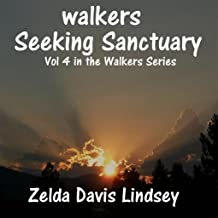 Seeking Sanctuary (The Walkers Book 4)