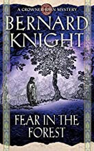 Fear in the Forest (Crowner John Mystery #7)