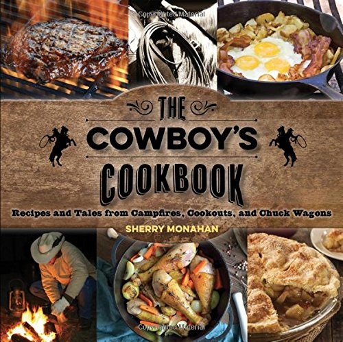 Monahan, S: The Cowboy's Cookbook