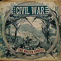 Killer Angels by Civil War (2013-06-18)