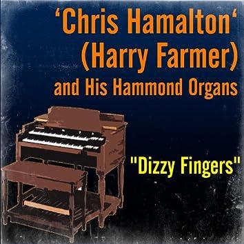 """""""Dizzy Fingers"""""""