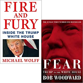 Fire and Fury By Michael Wolff and Fear Trump in the White House By Bob Woodward 2 Books Collection Set