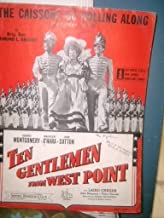 THE CAISSONS GO ROLLING ALONG (ARTILLERY SONG) TEN GENTLEMEN FROM WEST POINT STARRING GEORGE MONTGOMERY AND MAUREEN O'HARA