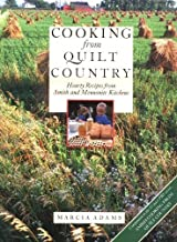 Cooking from Quilt Country : Hearty Recipes from Amish and Mennonite Kitchens Hardcover February 13, 1988