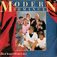 """Best Years Of Our Lives - Modern Romance 7"""" 45"""