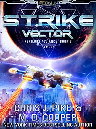 Strike Vector - Gedri in Flames (Aeon 14: Perilous Alliance Book 2) (English Edition) eBook: Cooper, M. D., Pike, Chris J.: Amazon.es: Tienda Kindle