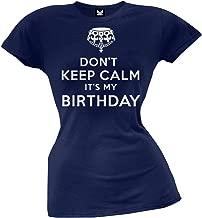Old Glory - Don't Keep Calm It's My Birthday Juniors T-Shirt Blue
