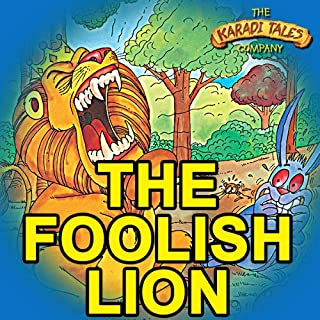 The Foolish Lion                   By:                                                                                                                                 Ms. Shobha Viswanath                               Narrated by:                                                                                                                                 Mr. Naseeruddin Shah                      Length: 20 mins     2 ratings     Overall 4.0