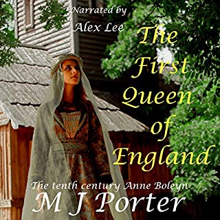 The First Queen of England                   Written by:                                                                                                                                 M J Porter                               Narrated by:                                                                                                                                 Alex Lee                      Length: 7 hrs and 46 mins     Not rated yet     Overall 0.0