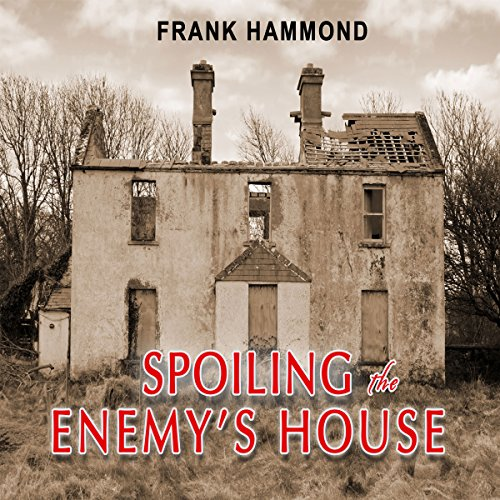 Spoiling the Enemy's House audiobook cover art
