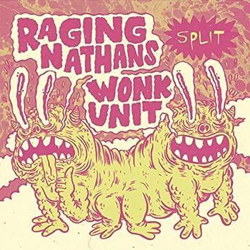 Wonk Unit - Raging Nathans Split 7