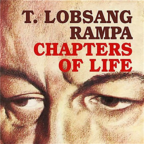 Chapters of Life Audiobook By T. Lobsang Rampa cover art