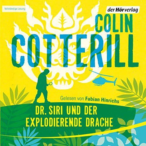 Dr. Siri und der explodierende Drache                   By:                                                                                                                                 Colin Cotterill                               Narrated by:                                                                                                                                 Fabian Hinrichs                      Length: 10 hrs     Not rated yet     Overall 0.0