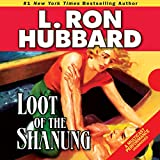 Bargain Audio Book - Loot of the Shanung
