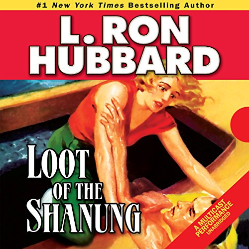 Loot of the Shanung audiobook cover art
