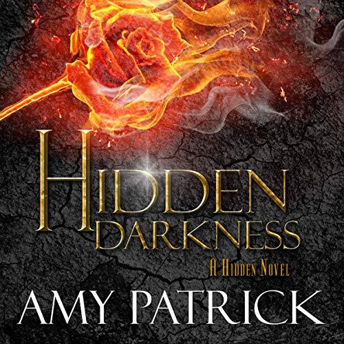 Hidden Darkness: The Hidden Saga Series, Book 4