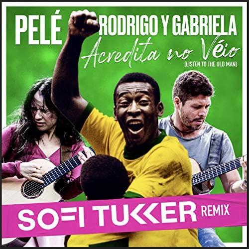 Rodrigo Y Gabriela & Pelé