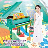 PIANO SWITCH 2 ‐PIANO LOVE COLLECTION- (CD+DVD)