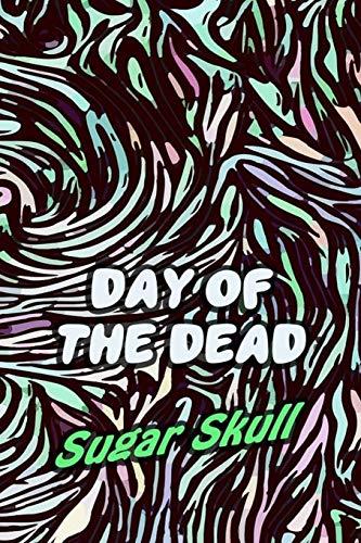 Day Of The Dead Sugar Skull: 30-Day Praying For Ancestors Friends Family / Dia De Los Muertos | Wallpaper Print