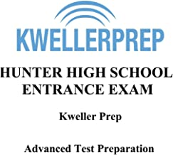 Kweller Prep HUNTER HIGH SCHOOL ENTRANCE EXAM