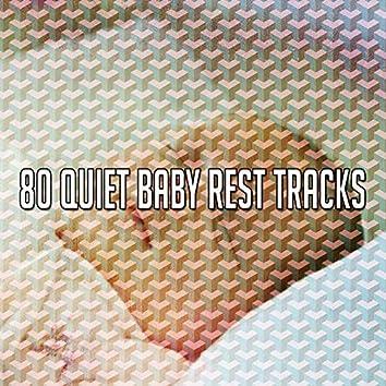 80 Quiet Baby Rest Tracks