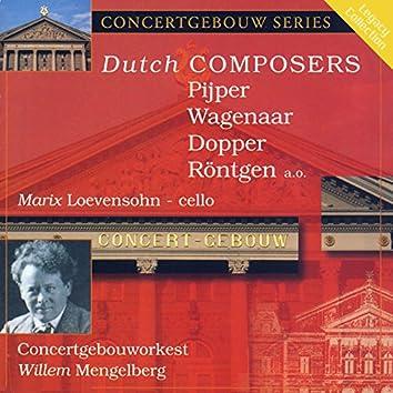 Dutch Composers: Pijper, Wagenaar, Dopper, Rontgen and others