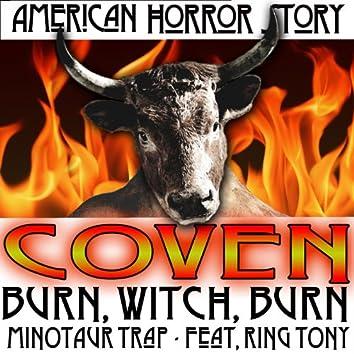 American Horror Story Coven Burn, Witch, Burn Minotaur Trap Remix Episode 5 Full Version Single