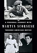 Martin Scorsese: A personal journey through American movies