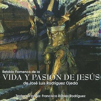 Retablo Flamenco de la Vida y Pasión de Jesús de José Luis Rodríguez Ojeda