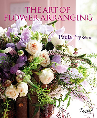 Compare Textbook Prices for The Art of Flower Arranging  ISBN 9780847848959 by Pryke, Paula
