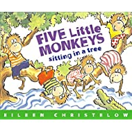 Five Little Monkeys Sitting in a Tree (A Five Little Monkeys Story)