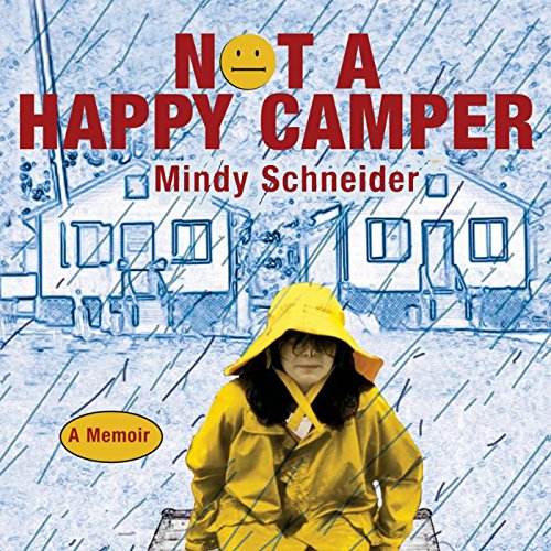 Not a Happy Camper audiobook cover art