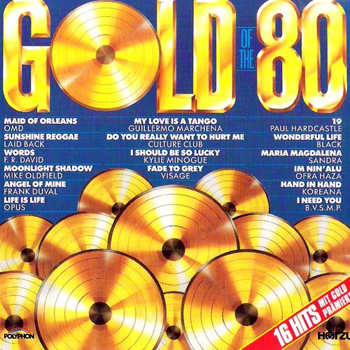 Prämierte Hits der 80er Jahre CD Compilation, 16 Tracks) ofra haza - im nin'alu / b.v.s.m.p. - i need you / koreana - hand in hand / kylie minogue - i should be so lucky / guillermo marchena - my love is a tango / f.r. david - words / mike oldfield - moonlight shadow / frank duval - angel of mine etc.