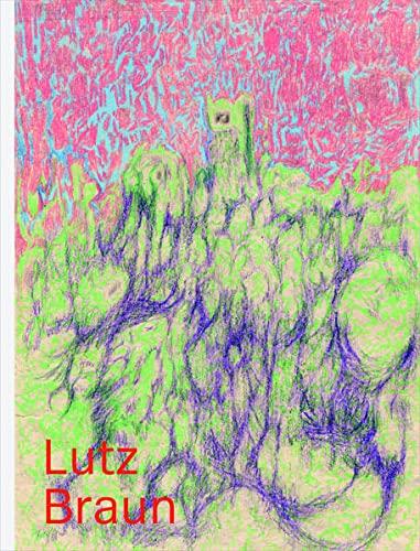 Lutz Braun. Arbeiten auf Papier